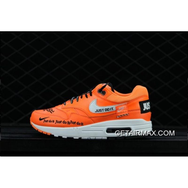 Nike Air Max 1 Low 'Just Do It' Orange And White Latest ...
